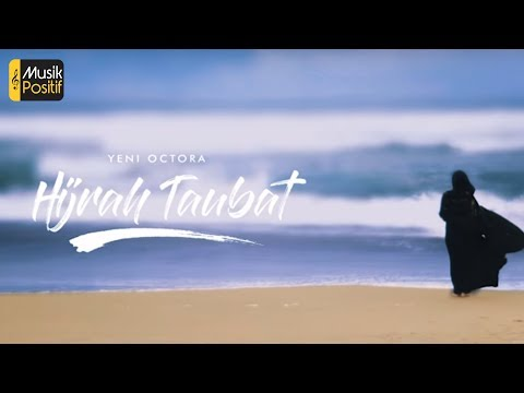 Yeni Octora -  Hijrah Taubat (Official Lyric Video)