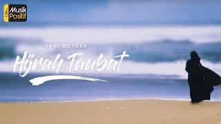 Yeni Octora -  Hijrah Taubat (Official Lyric Video)