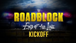 Wwe Roadblock: End Of The Line Kickoff: Dec. 18, 2016