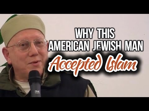Amazing American Jewish man who accepted Islam