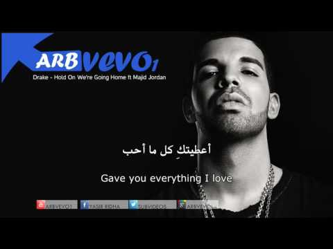 Drake - Hold On We're Going Home Ft Majid Jordan دريك مترجم