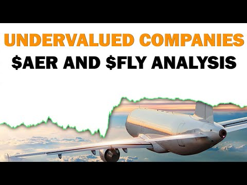 Are These Companies UNDERVALUED? | $AER and $FLY Stock Analysis