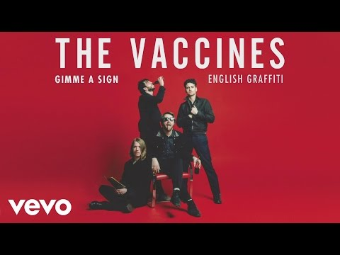 The Vaccines - Give Me a Sign (Audio)
