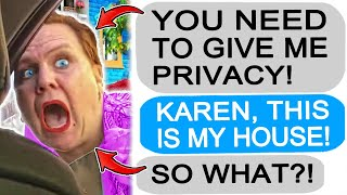 r/Entitledparents Karen MOTHER Demands Privacy in My House, I KICK HER OUT!