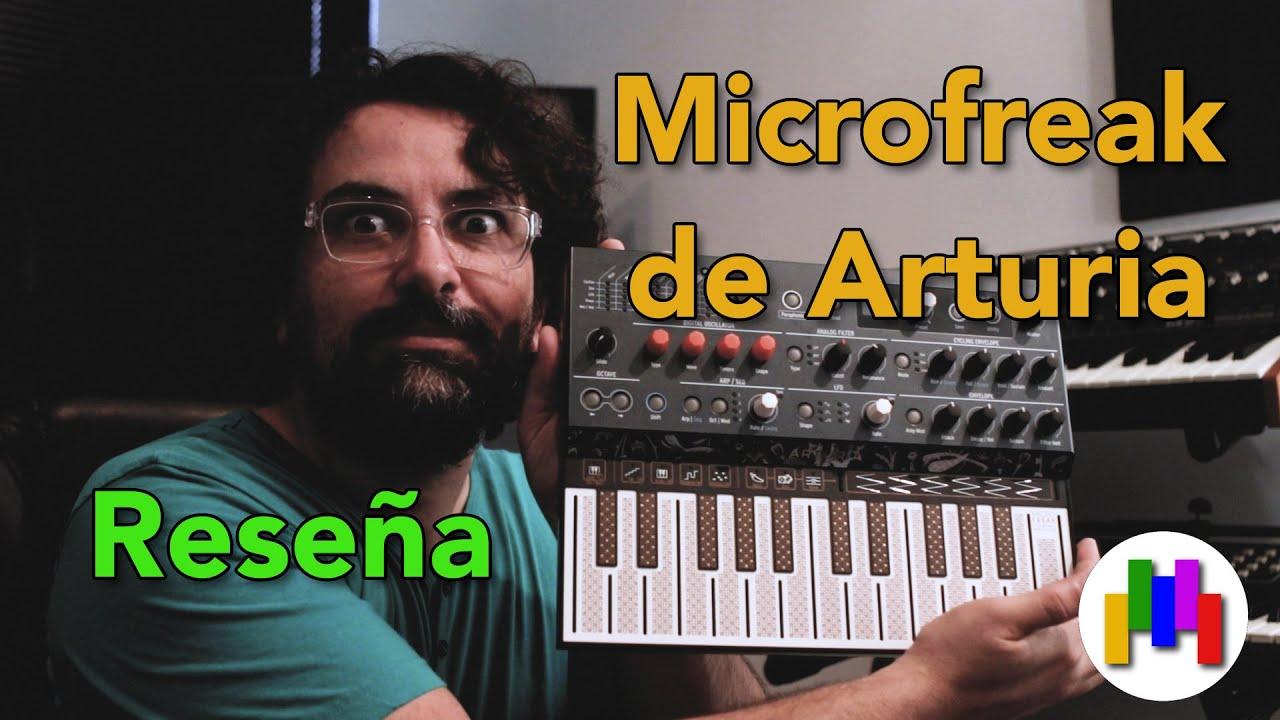 Reseña general Microfreak de Arturia