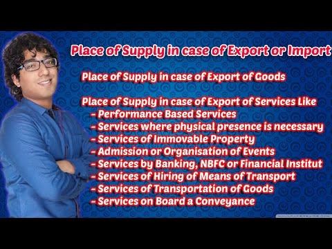 Place of Supply in case of Export or Import