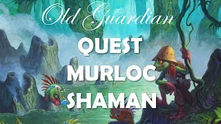 How to play Quest Murloc Shaman (Hearthstone Witchwood deck guide)