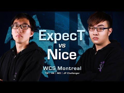 Nice vs ExpecT   四強第一場   WCS 蒙特婁