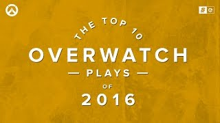 The Top 10 Overwatch Plays of 2016