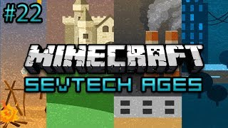 Minecraft: SevTech Ages Survival Ep. 22 - How Did He Not Die