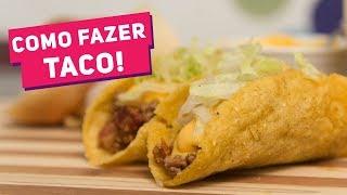 Tacos Mexicanos (Taco Shell + Recheio) - Receitas de Minuto #128