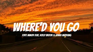 Fort Minor feat. Holly Brook & Jonah Matranga - Where'd you go Lyrics Terjemahan