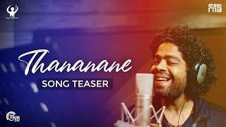 Thananane Song Teaser - Tamil Music Video | Barath Veeraraghavan | Cop Sri | Naresh Iyer | HD