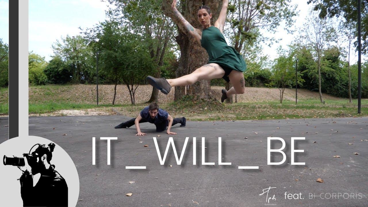 IT_WILL_BE [ SiPhotoVideo feat. bi.corporis ]