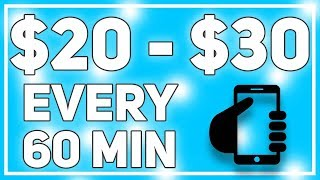 $20 - $30 Every 60 Min With Just Your Phone! (Make Money Now)
