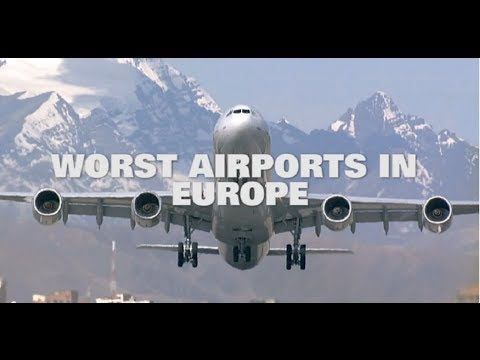 Top 10 Worst Airports in Europe 2014