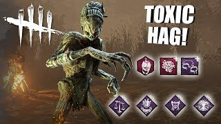 Playing As The Hag BUT I'm SUPER TOXIC | Dead By Daylight