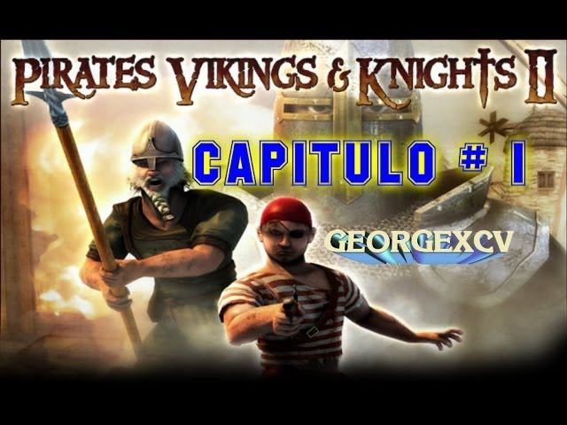 piratas vikingos y caballeros 2 | STEAM | GamePlay Capitulo # 1 Videos De Viajes