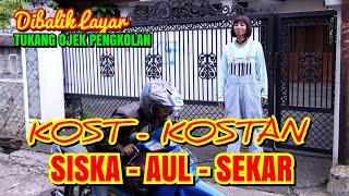 Download Video KOSTAN AUL-SEKAR-SISKA | jhon jawir Tukang ojek pengkolan MP3 3GP MP4