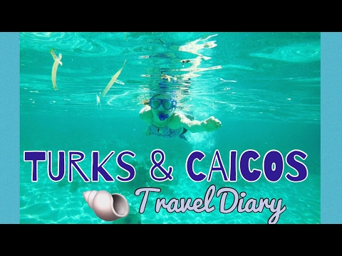 Turks & Caicos ~ Travel Diary | OliviaRoseArt78