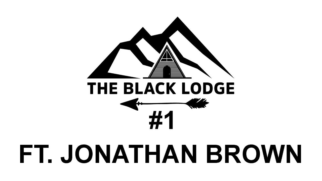 The Black Lodge #1 - Jonathan Brown