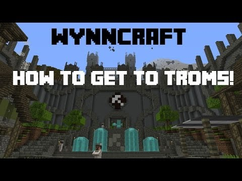 How to get to Troms in Wynncraft! (Level 20+)