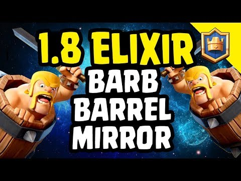 [ONLY FOR PROS] 1.8 BARBARIAN BARREL MIRROR DECK! - Clash Royale