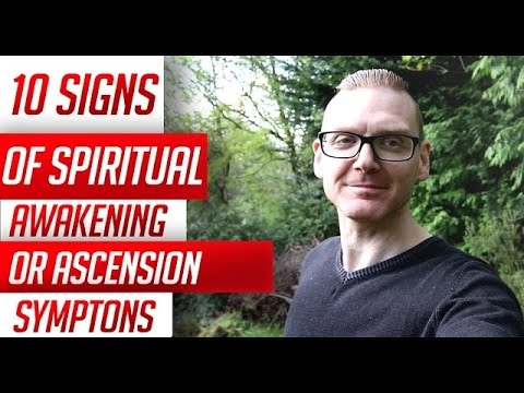 Top 10 Signs of Spiritual Awakening or...