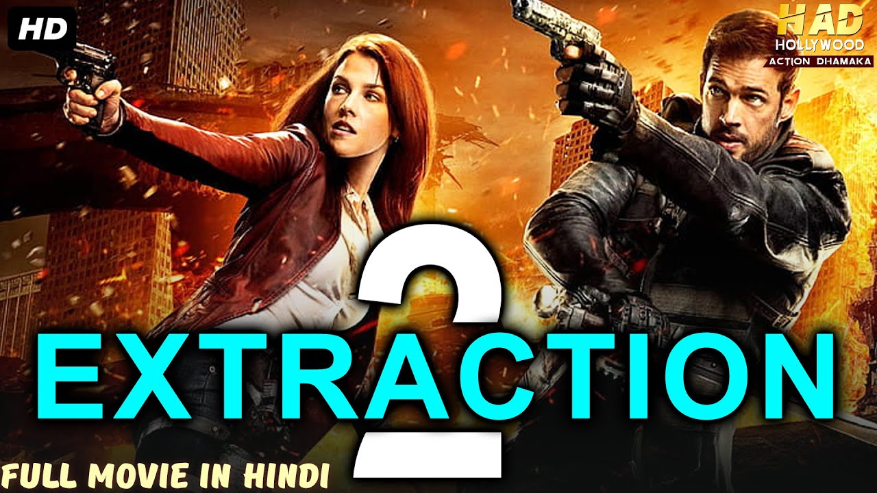 EXTRACTION 2 - Hollywood Action Movie In Hindi | Hollywood Movies In Hindi Dubbed Full Action HD