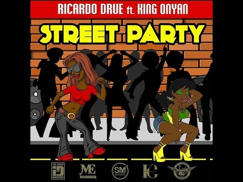 (Antigua Carnival 2016 Soca Music) Ricardo Drue ft King Onyan - Street Party