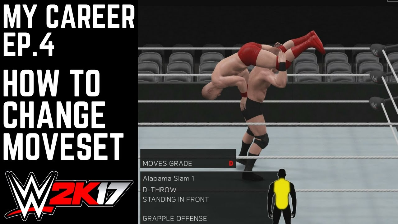 how to change moveset wwe 2k17 my career mode ep 4 wwe 2k17 how to change moveset wwe 2k17 my career mode ep 4 wwe 2k17 mycareer part 4