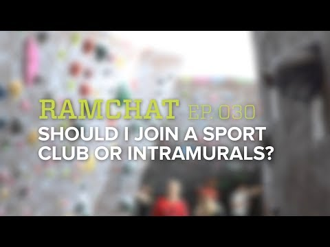 RamChat   Should I join a Sport Club or Intramural Team?