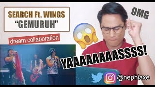 SINGER REACTS to Search ft Wings - Gemuruh (live)