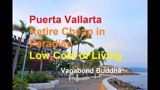 Puerto Vallarta Retire Cheap in Paradise Low Cost of Living