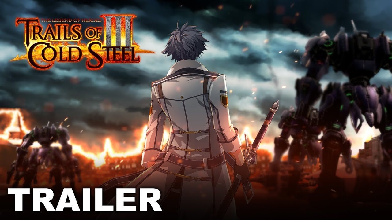 Trails Of Cold Steel Iii Trial By Fire Gameplay Trailer Ps4