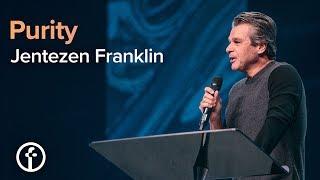 Purity | Pastor Jentezen Franklin