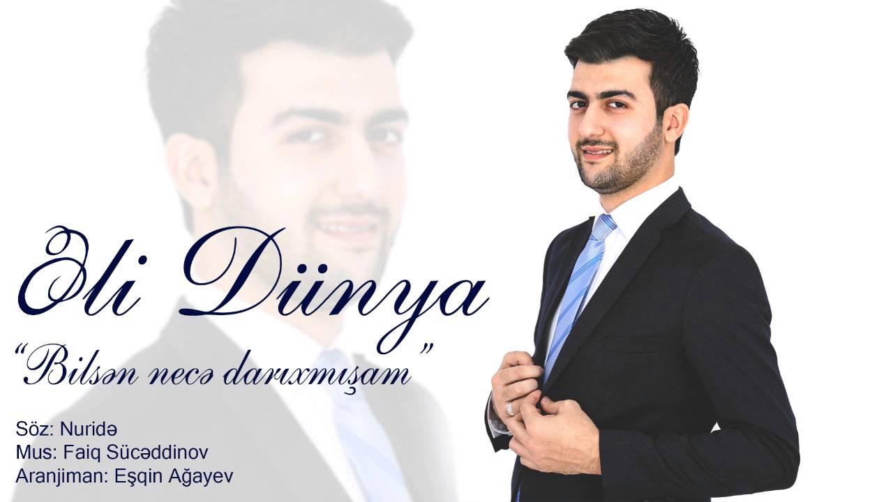 Eli Dunya Bilsen Nece Darixmisam Ekskluziv