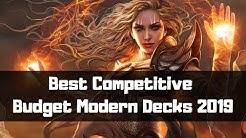 Best Competitive  Magic the Gathering Budget Modern Decks 2019!