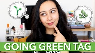 Going Green Tag — Why I Made the Switch | Honestly Carolyn Marie