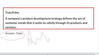 A company's product development strategy defines the set of