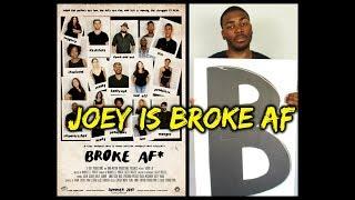 """Broke AF: Episode 1 """"Joey"""" (Full)"""
