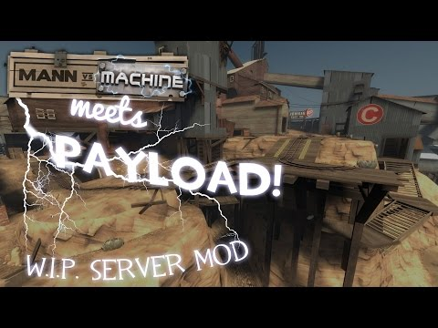 TF2: MvM meets PAYLOAD (Mod Review)