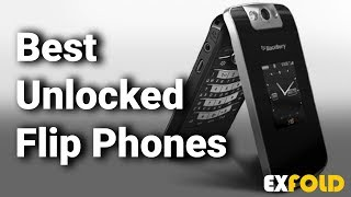 10 Best Unlocked Flip Phones with Review & Details  - Which is the Best Unlocked Flip Phone? - 2019