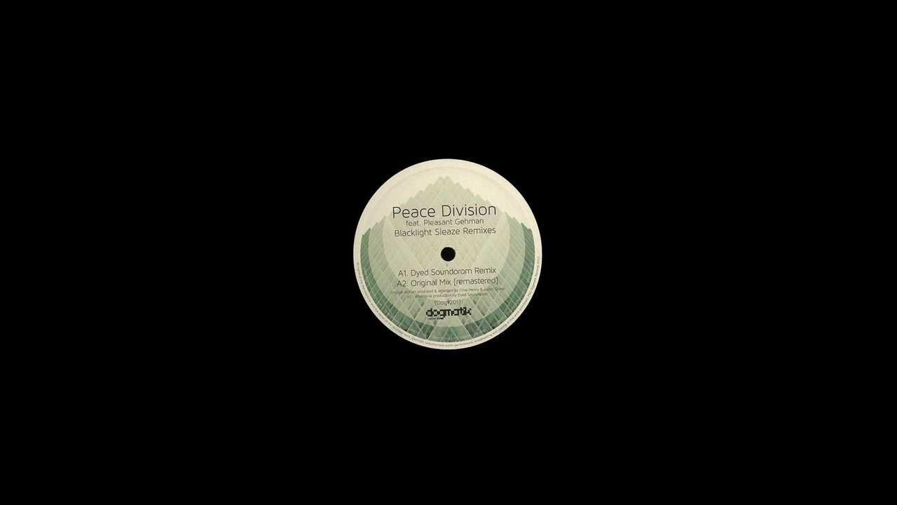 Download Peace Division - [A1]Blacklight Sleaze (Dyed Soundorom Remix)