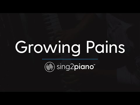 Growing Pains (Piano Karaoke Instrumental)...