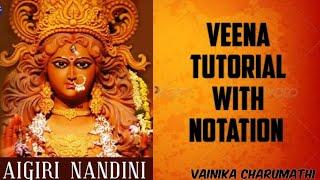 #46  Veena Tutorial & Swaram for Aigiri Nandini | Vainika Charumathi