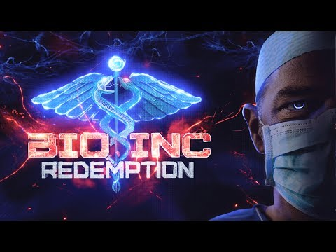 Bio Inc: Redemption | Early Access! - Life Campaign (Part 1 of 2)