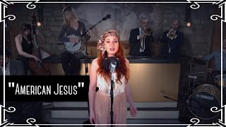 """American Jesus"" (Bad Religion) American Folk Cover by Robyn Adele Anderson"