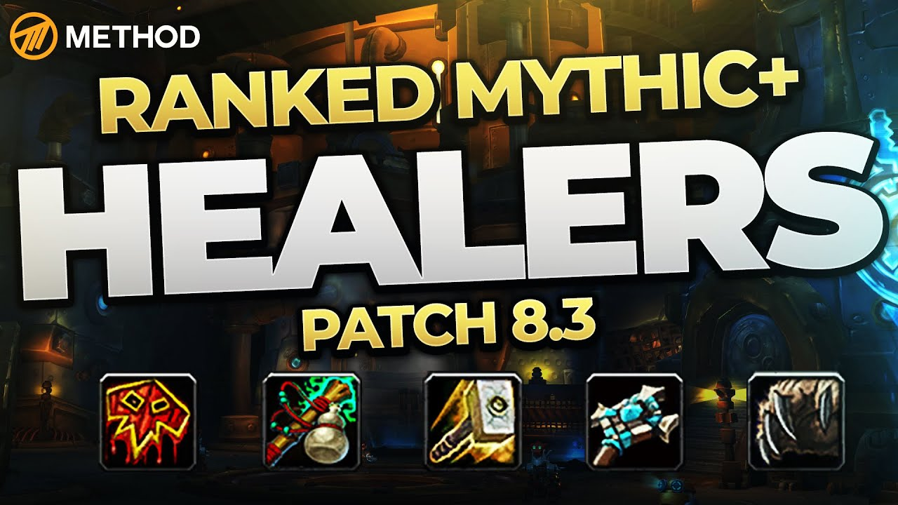 The Best Mythic Healers In 8 3 Top Ranked Classes Specs Method Youtube