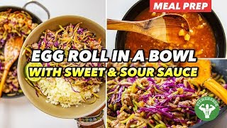 Meal Prep - Egg Roll in a Bowl with Sweet & Sour Sauce